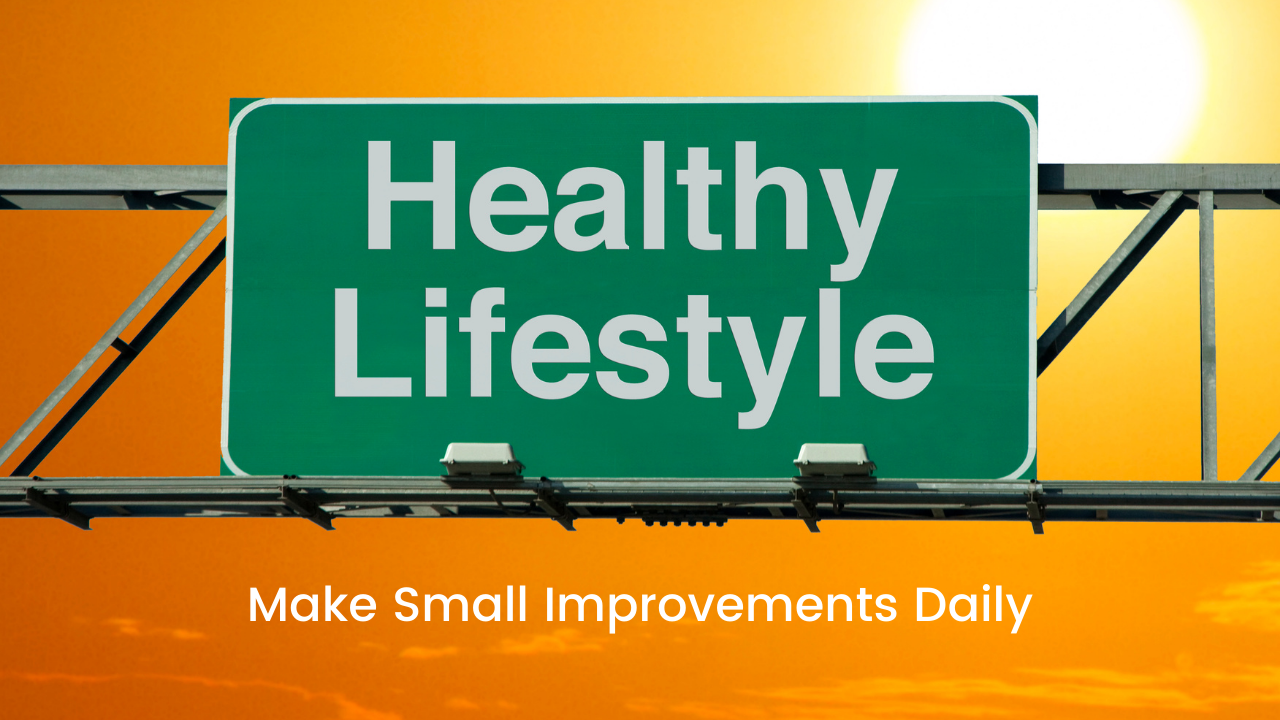 Make Small Improvements Daily