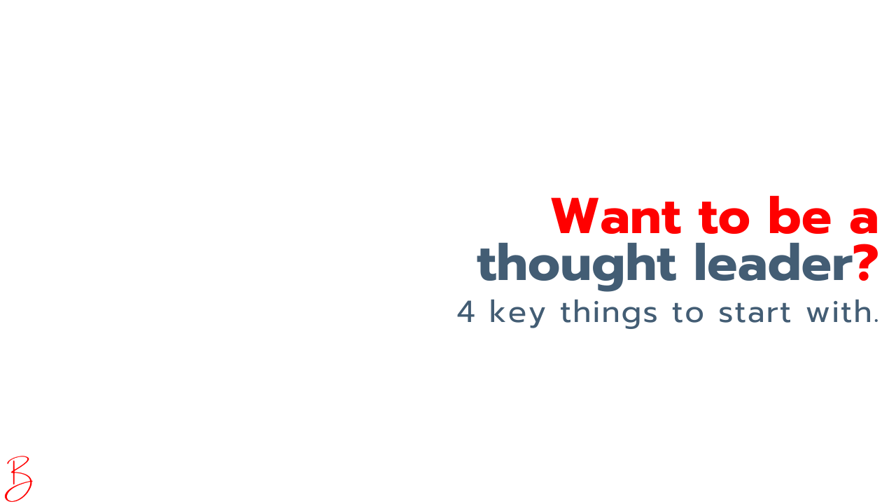 Want to be a thought leader?