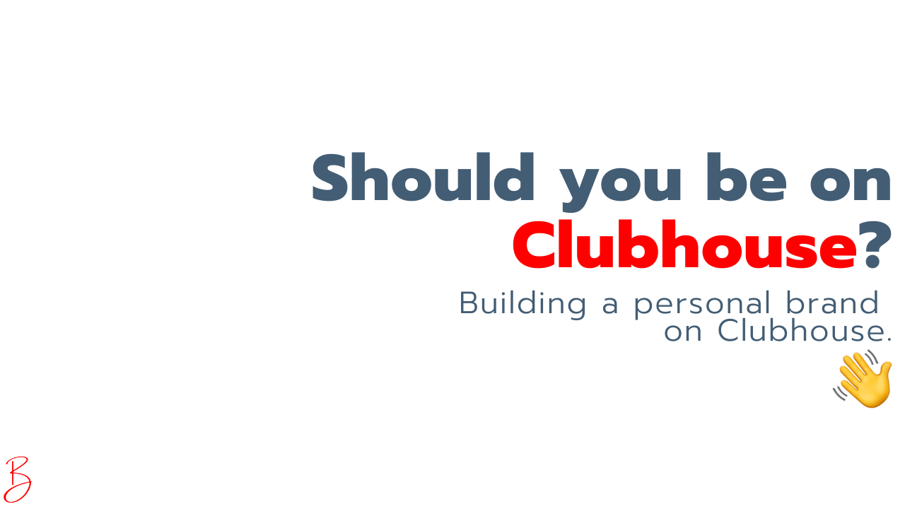 Using Clubhouse to build a personal brand and thought leadership
