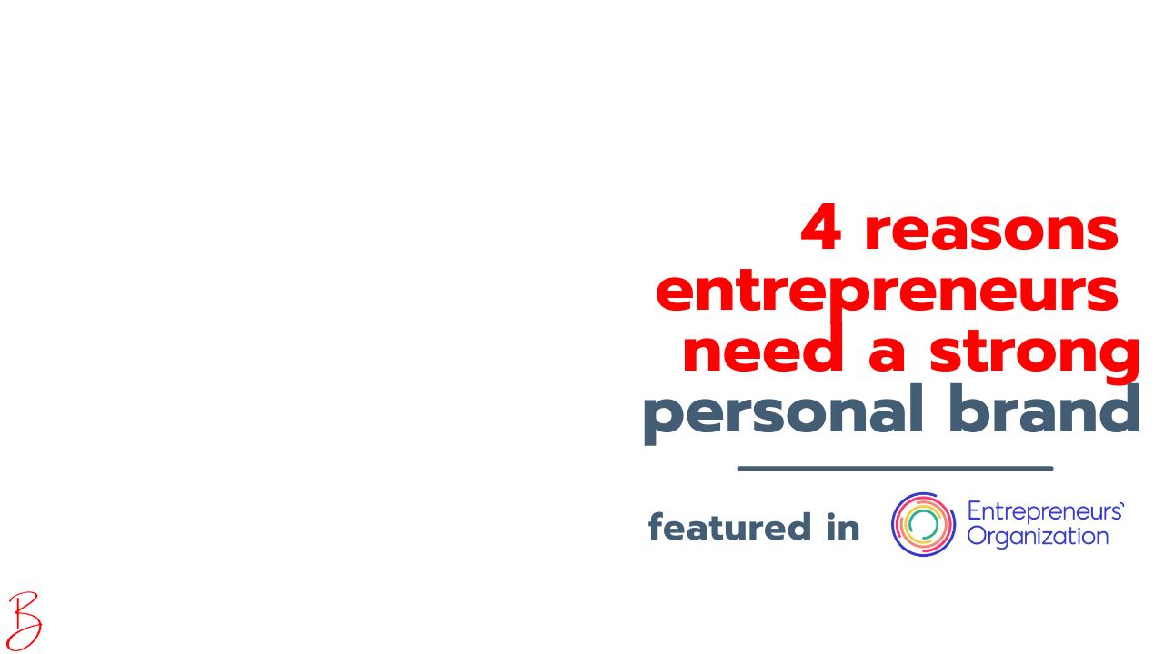 Entrepreneurs' Organization (EO) Blog - Personal Branding
