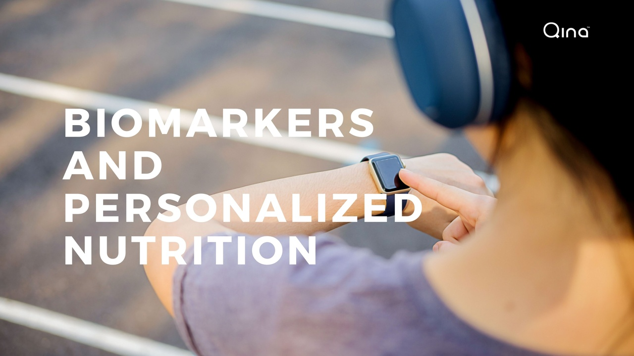 Biomarkers and Personalized Nutrition