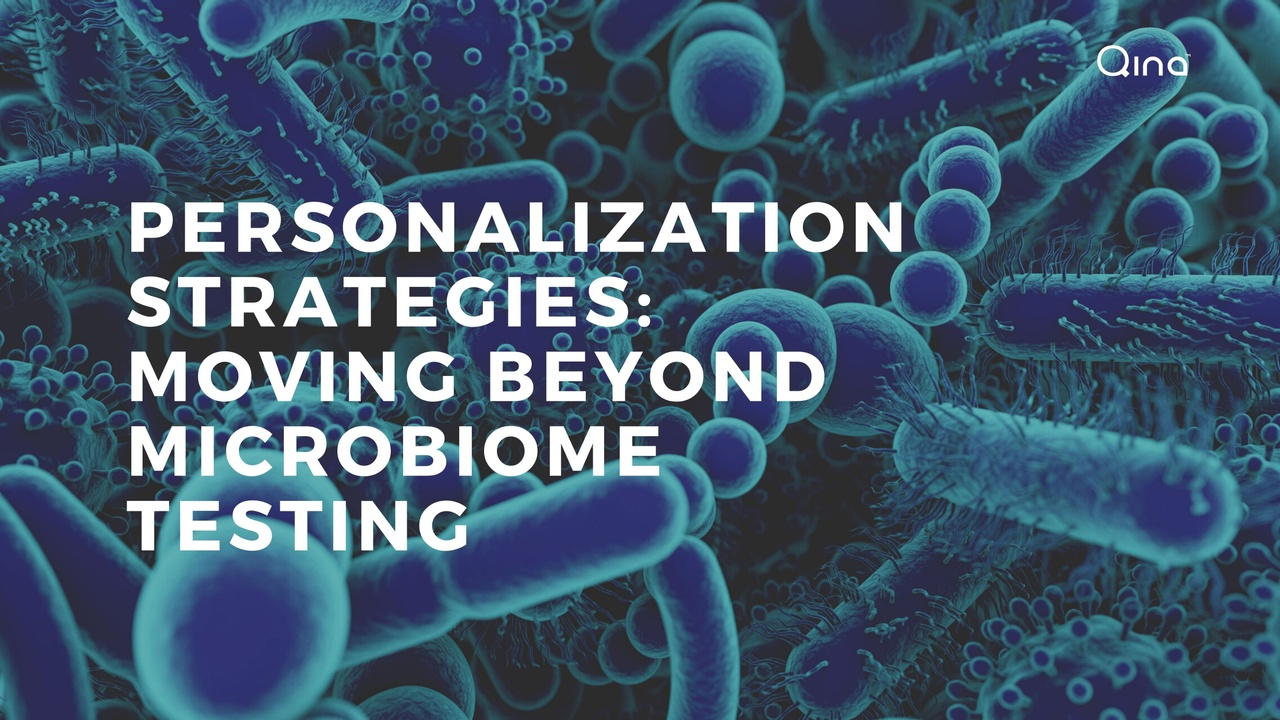 Personalization Strategies: Moving Beyond Microbiome Testing
