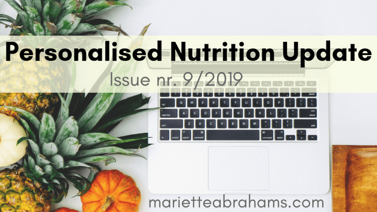 Personalized Nutrition Update issue nr. 9/19