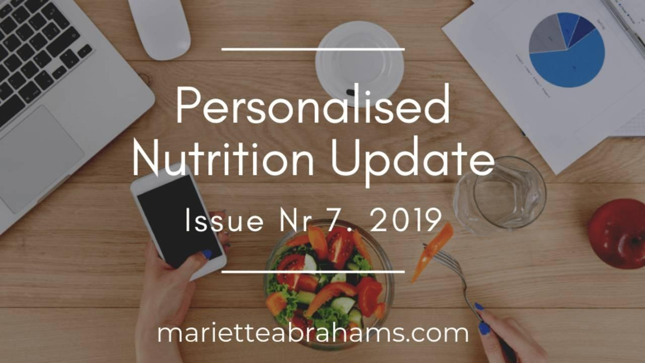 Personalized Nutrition Update issue nr. 7/19