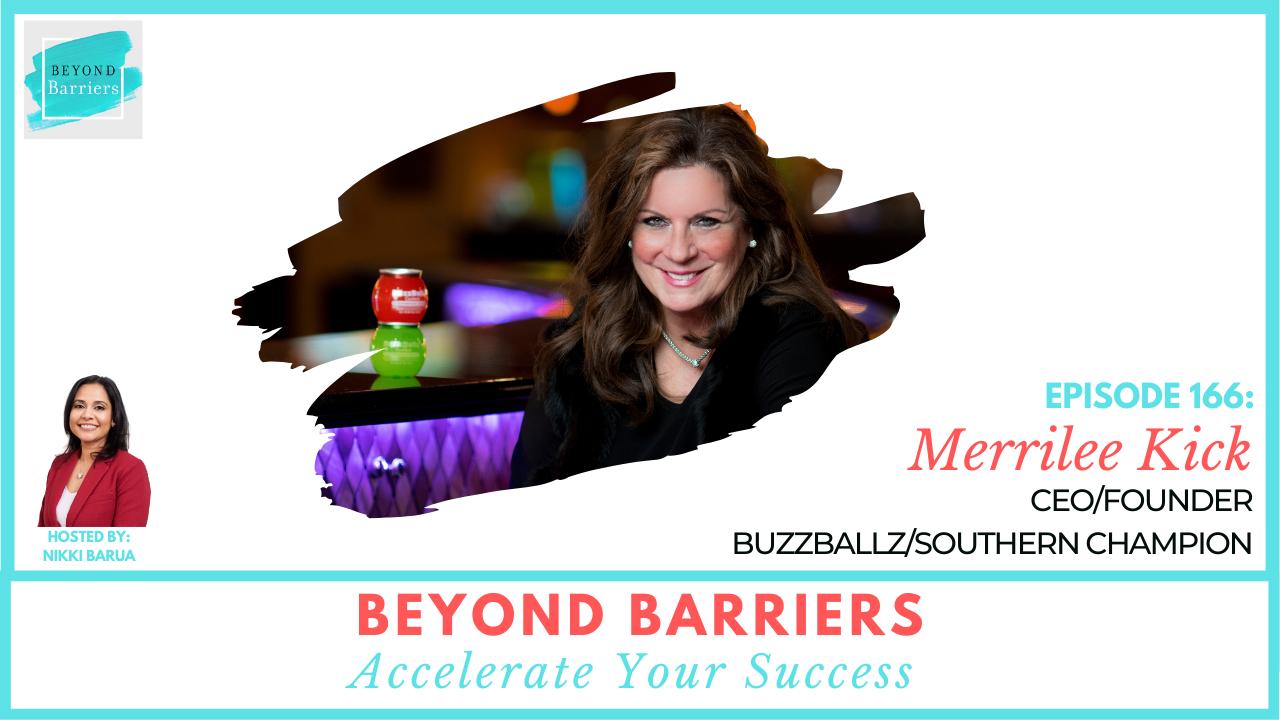 Bringing Your Idea To Market with BuzzBallz's Merrilee Kick