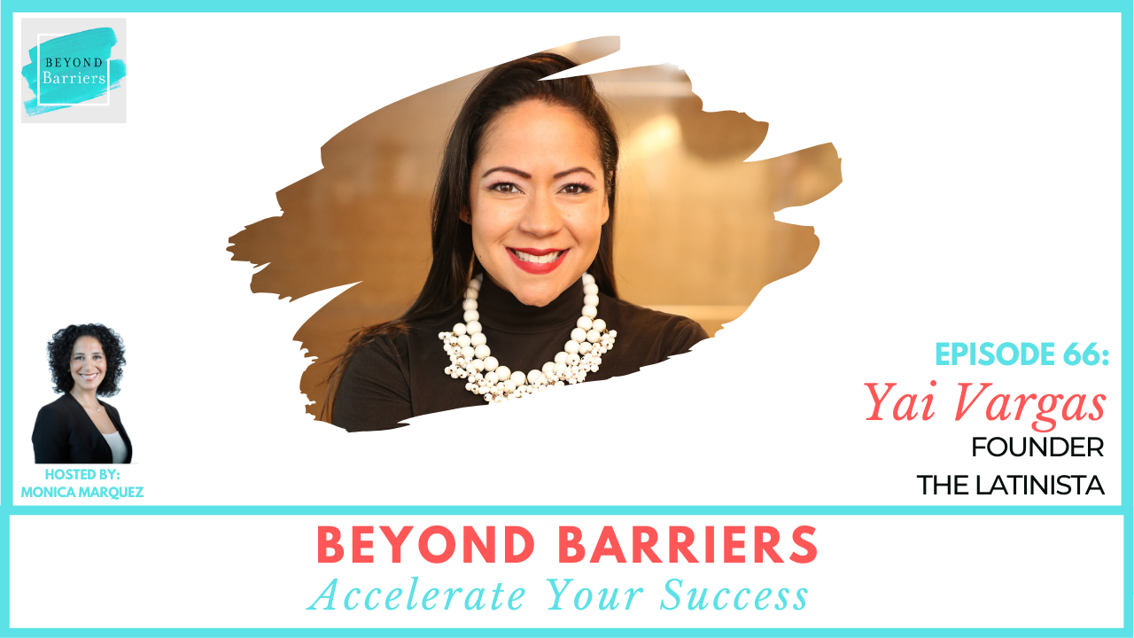 Owning Your Story with The Latinista Founder, Yai Vargas