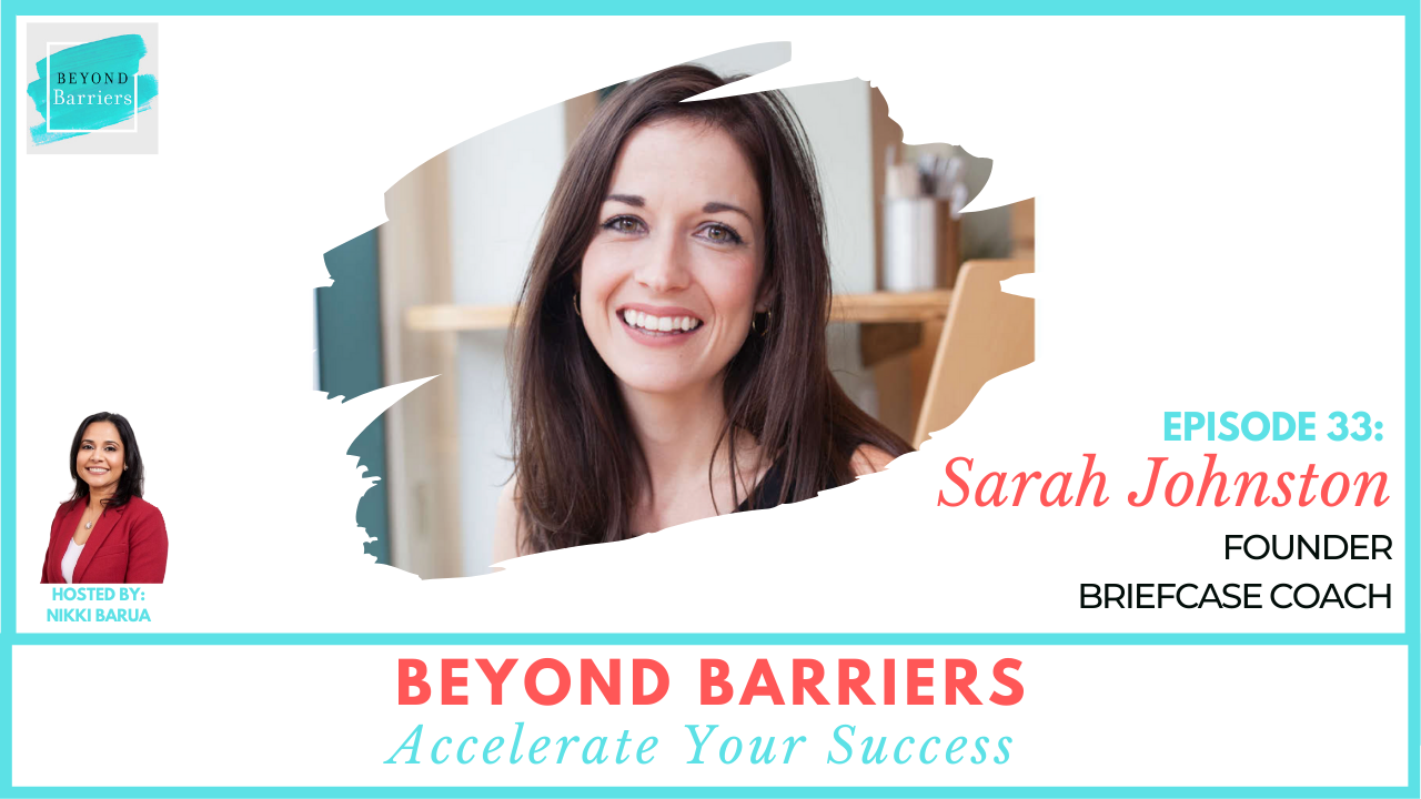 Get Out Of Your Own Way & Move Up The Ladder With Sarah Johnston