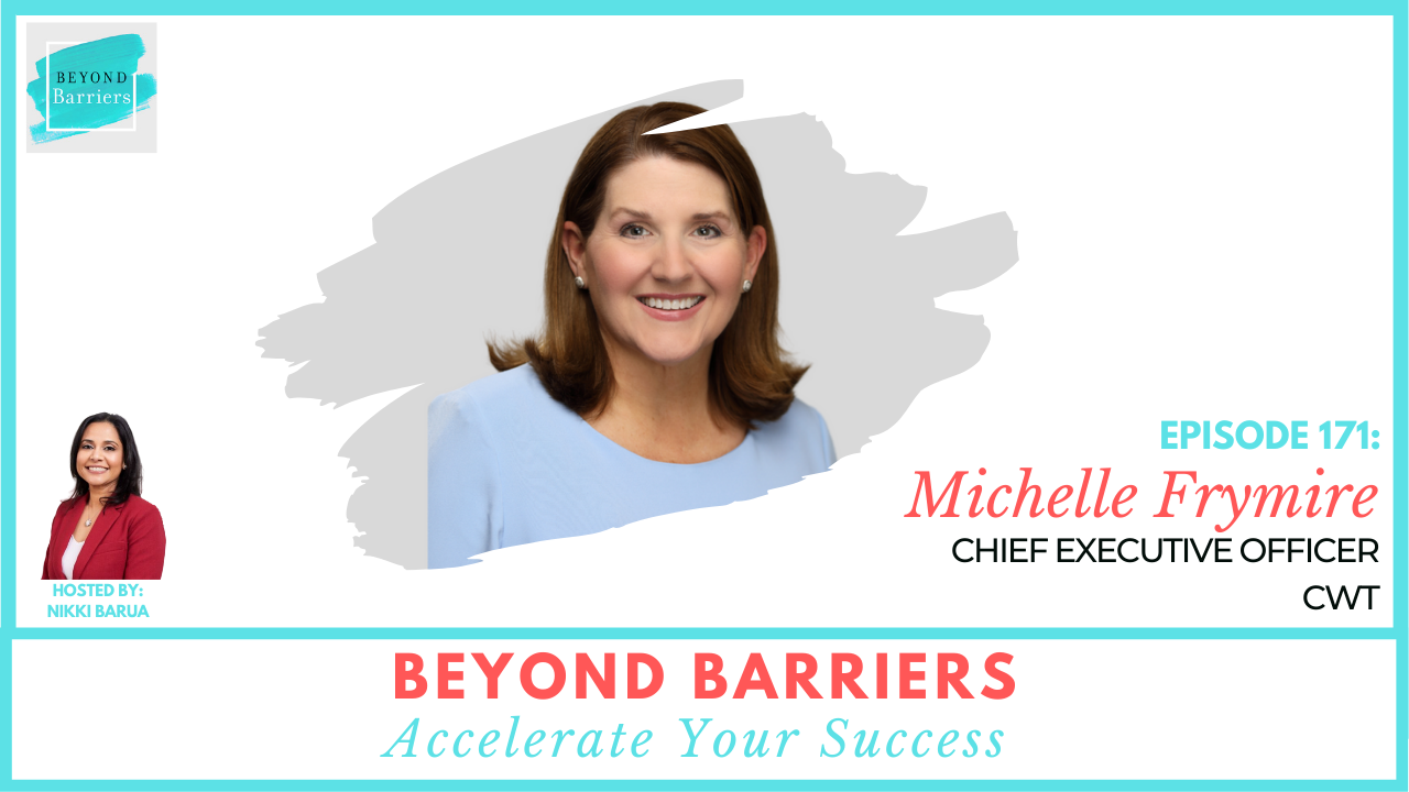 Seizing Opportunity with CWT's Michelle Frymire