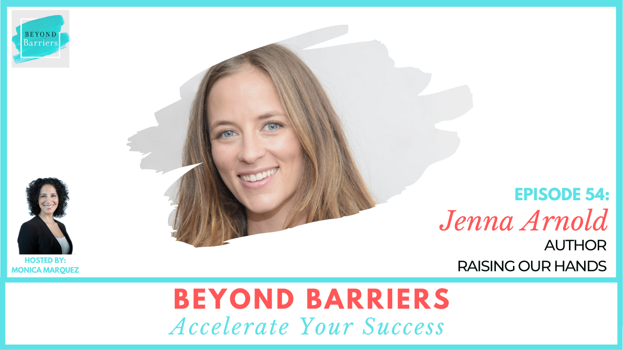 Raising Your Hand and Finding Your Place with Jenna Arnold