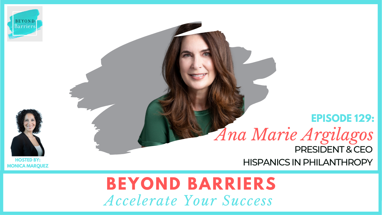 Innovating Philanthropy with HIP President & CEO, Ana Marie Argilagos
