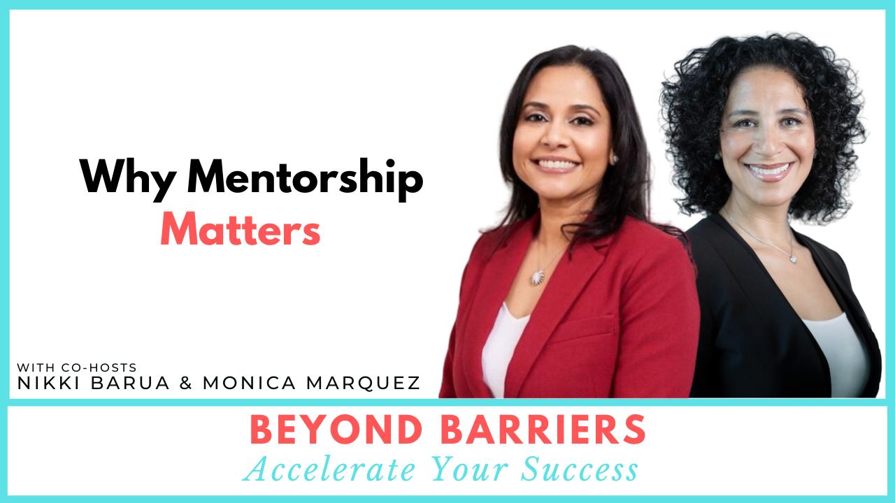 Why Mentorship Matters
