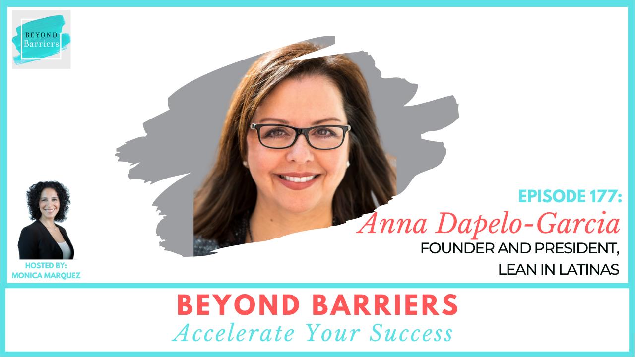 How Latinas Can Lean In with Anna Dapelo-Garcia