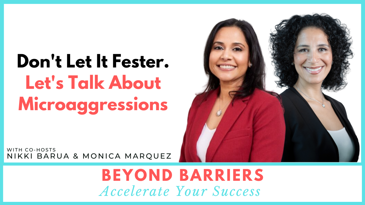 Don't Let It Fester, Let's Talk About Microaggressions