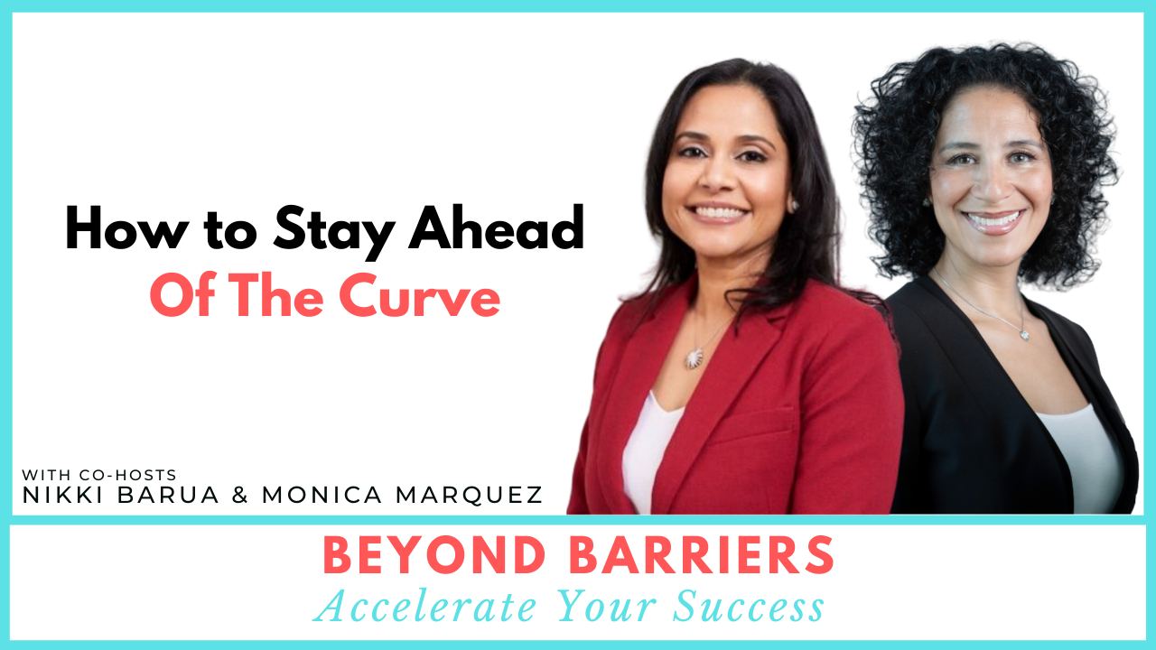 How To Stay Ahead Of The Curve