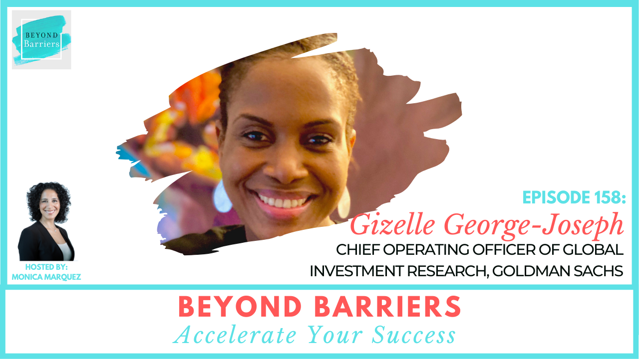 Raising Your Game With Goldman Sachs' Gizelle George-Joseph