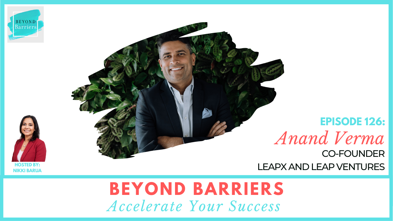 Leading Change in the Digital Age with Anand Verma