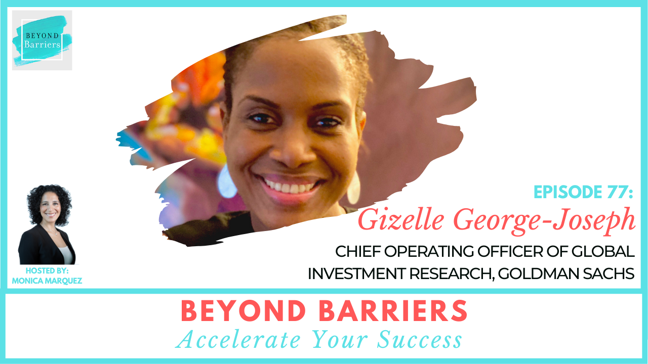 There's No Substitute For Hard Work With Goldman Sachs' Gizelle George-Joseph