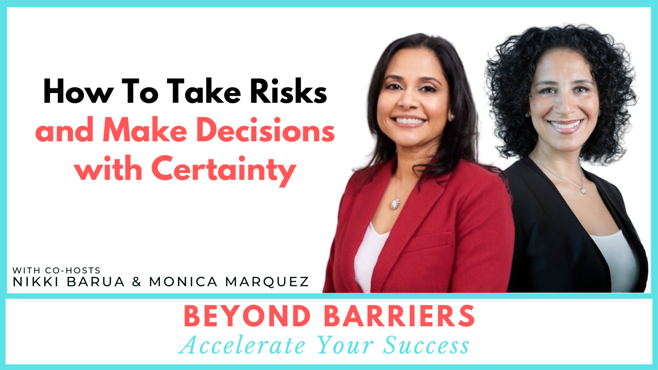 How To Take Risks and Make Decisions with Certainty