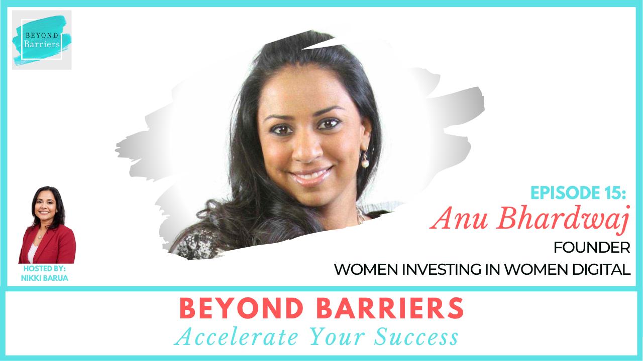 The State Of Women With Anu Bhardwaj