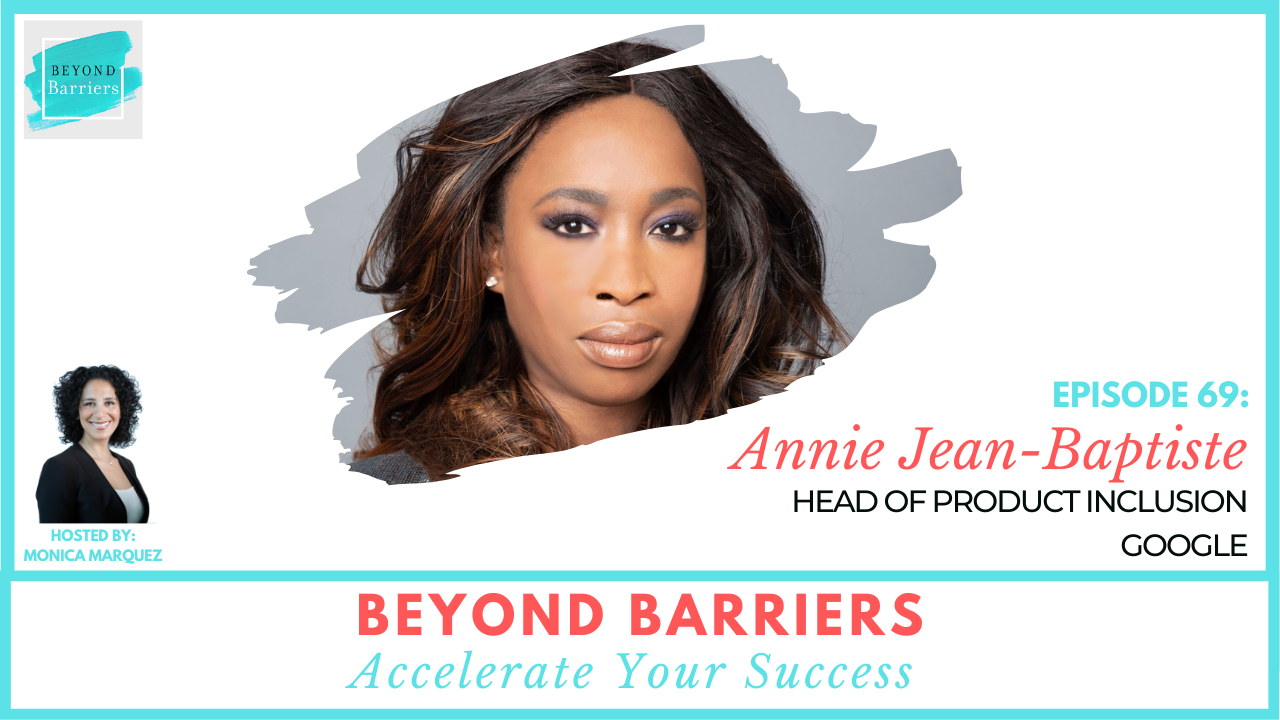 How Your Authenticity Fuels Innovation with Google's Annie Jean-Baptiste