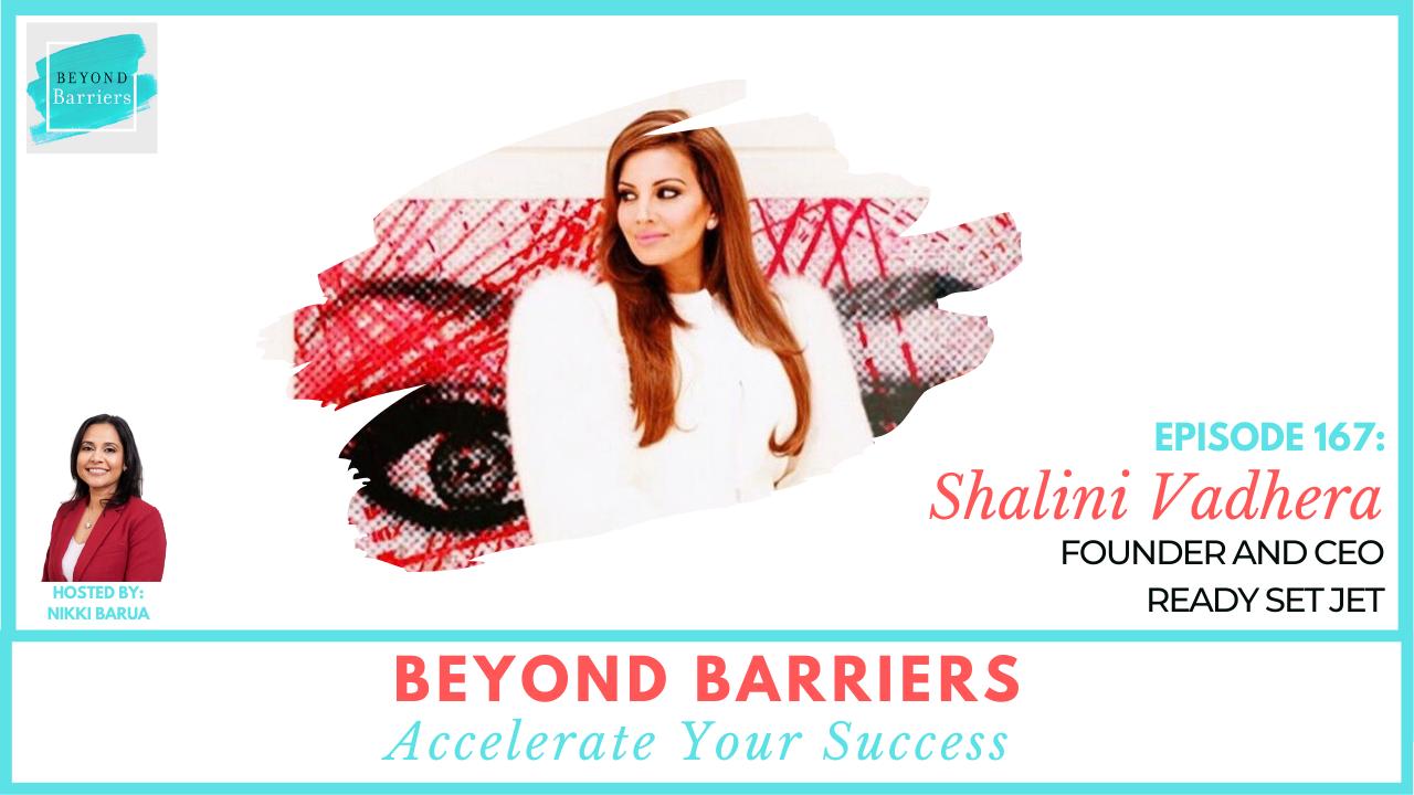 Empowering Female Entrepreneurs with Ready Set Jet's Shalini Vadhera