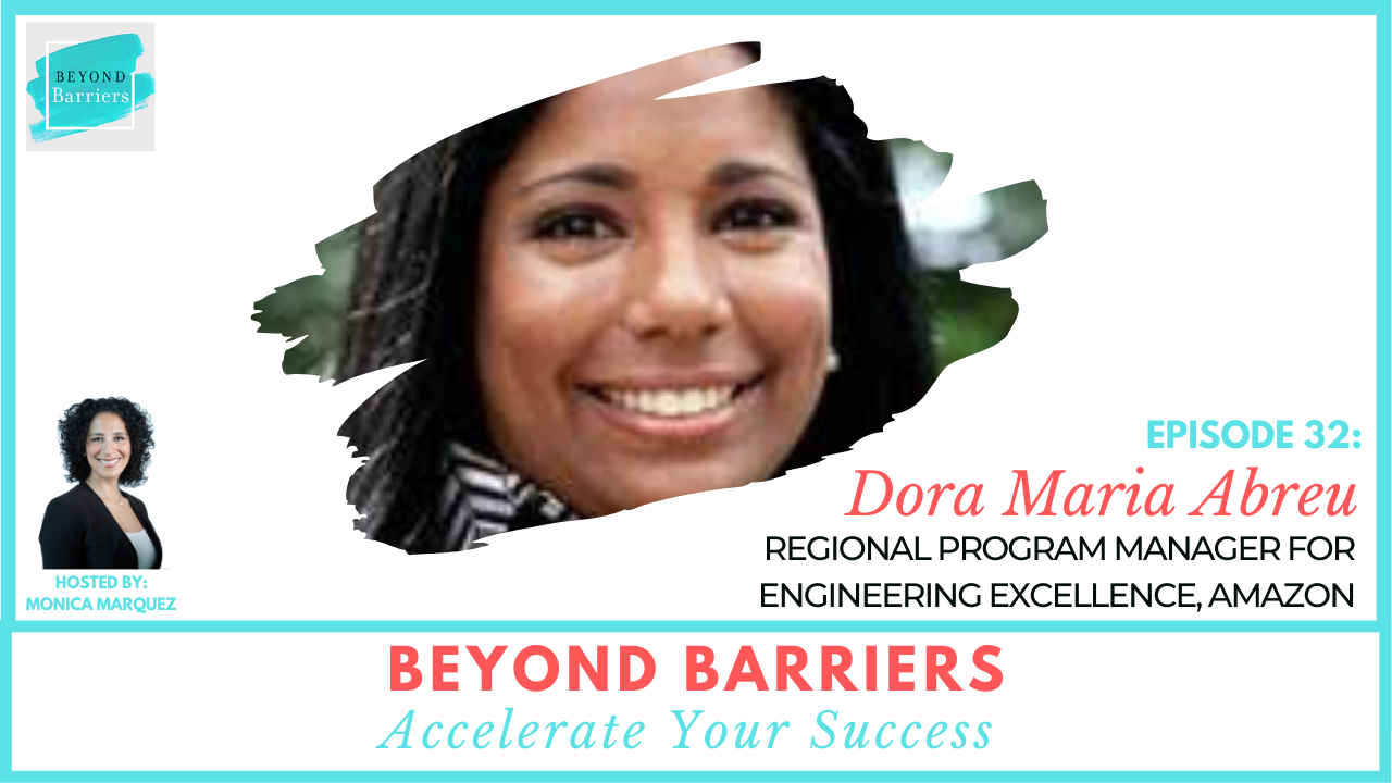 Mentors Don't Have To Look Like You with Amazon's Dora Maria Abreu