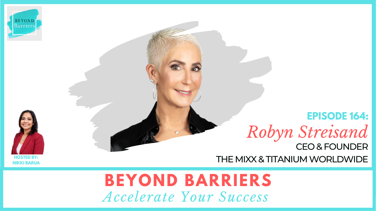 Living your Passion, Potential, and Purpose with Robyn Streisand