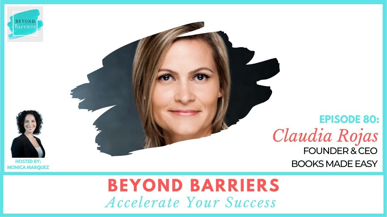 Turning Dreams Into Reality With Claudia Rojas