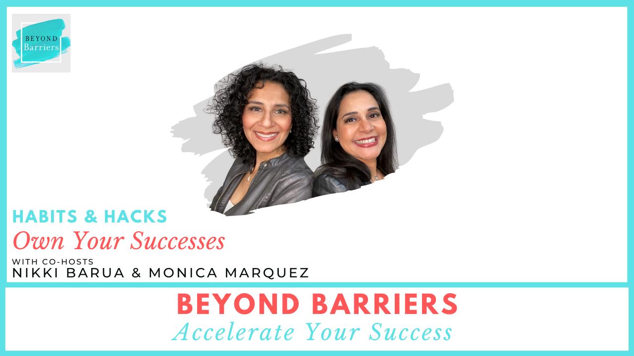 Habits & Hacks: Own Your Successes