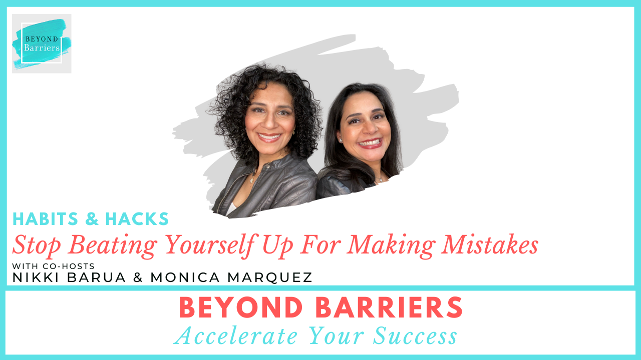Stop Beating Yourself Up For Making Mistakes