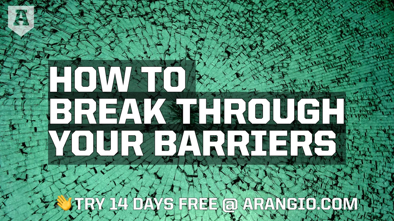 How to Break Through Your Barriers