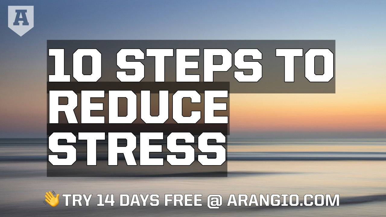 10 Steps to Reduce Stress