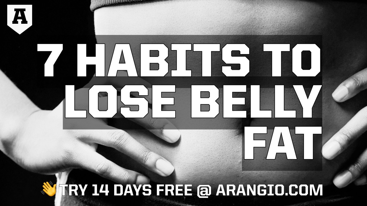 7 Habits to Lose Belly Fat