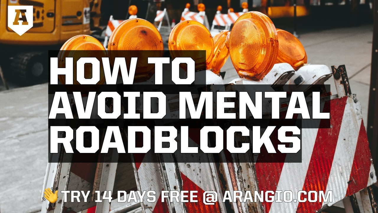 How to Avoid Mental Roadblocks