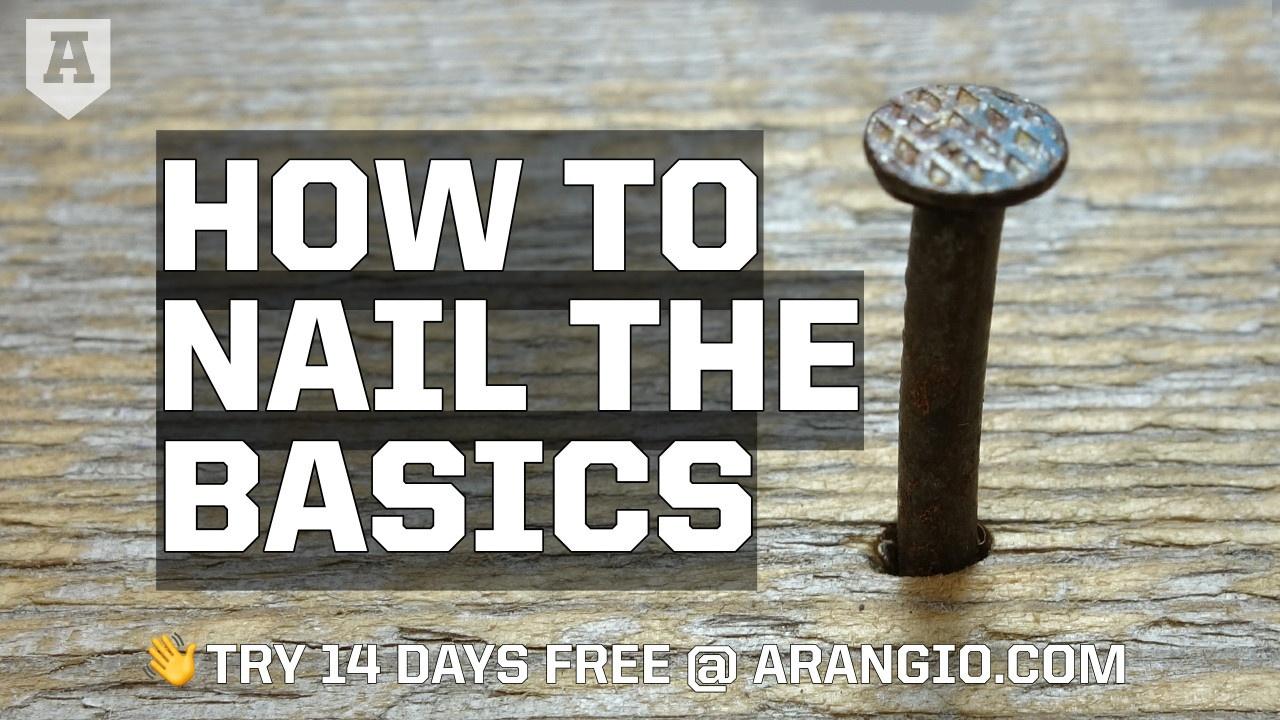 How to Nail the Basics