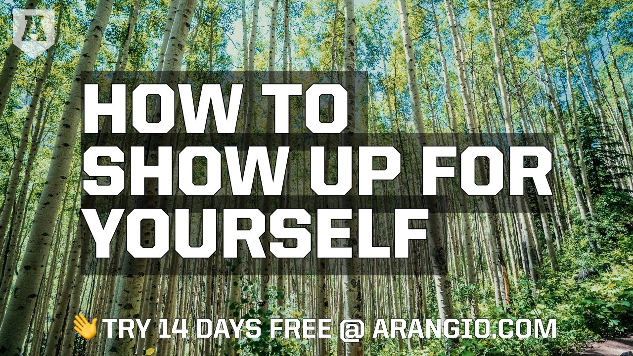 How to Show Up for Yourself