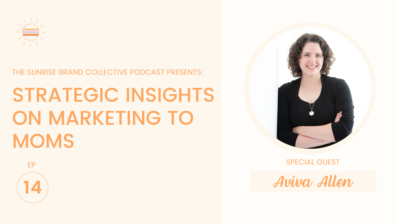Strategic Insights for Marketing to Moms