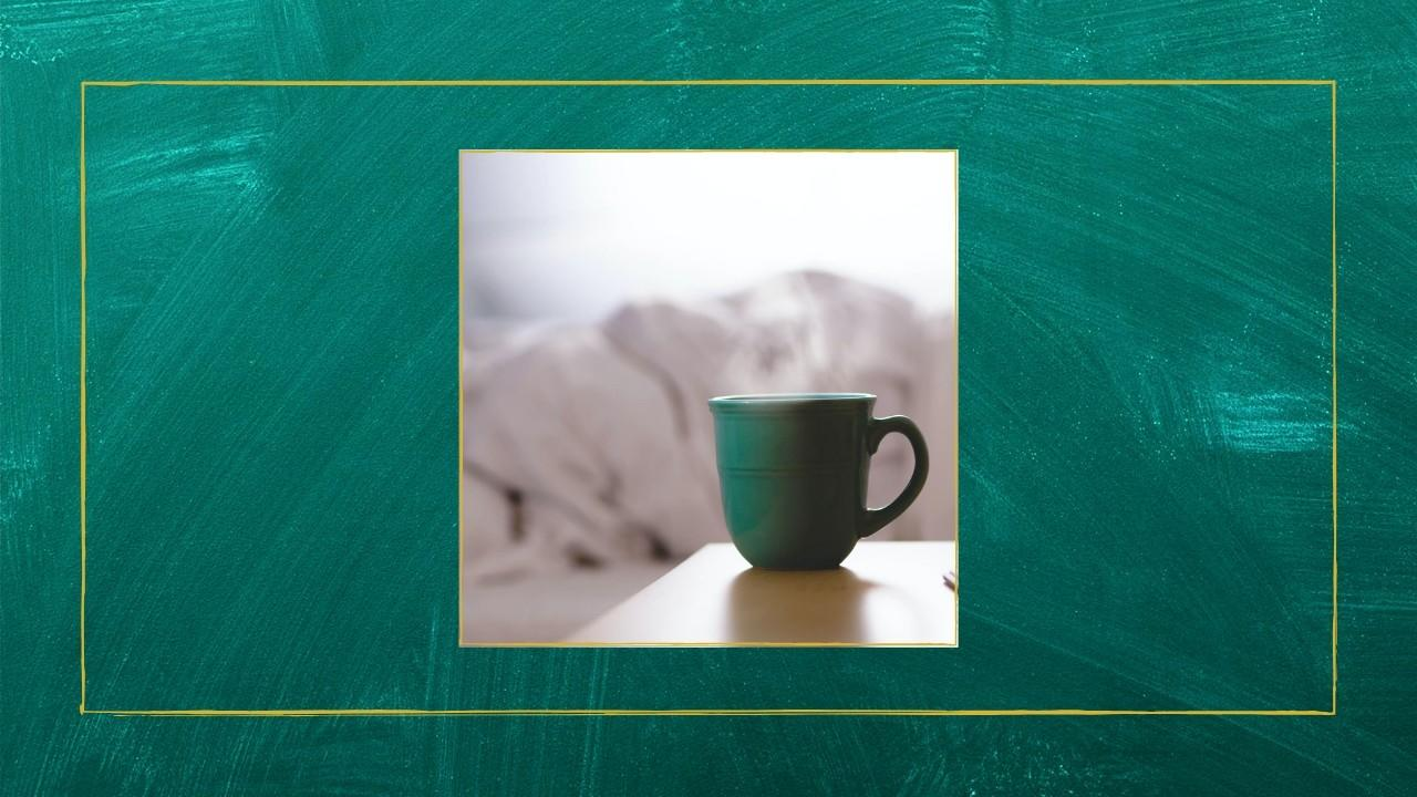Get energized by your morning routine and a warm mug..