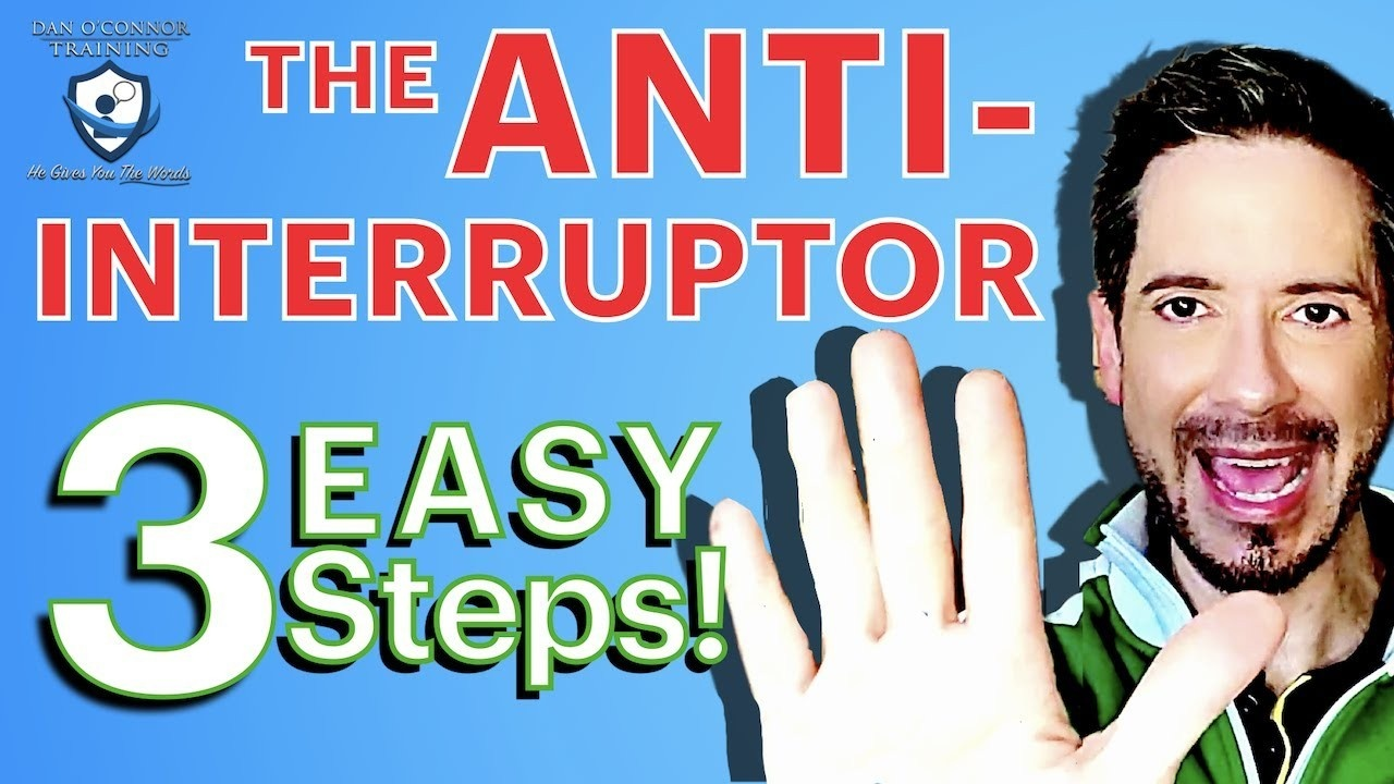 How to Stop People from Interrupting You: Definitive 3-step process
