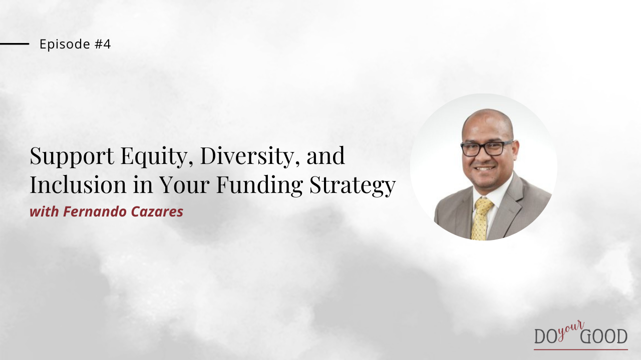 Support Equity, Diversity and Inclusion in your Funding Strategy