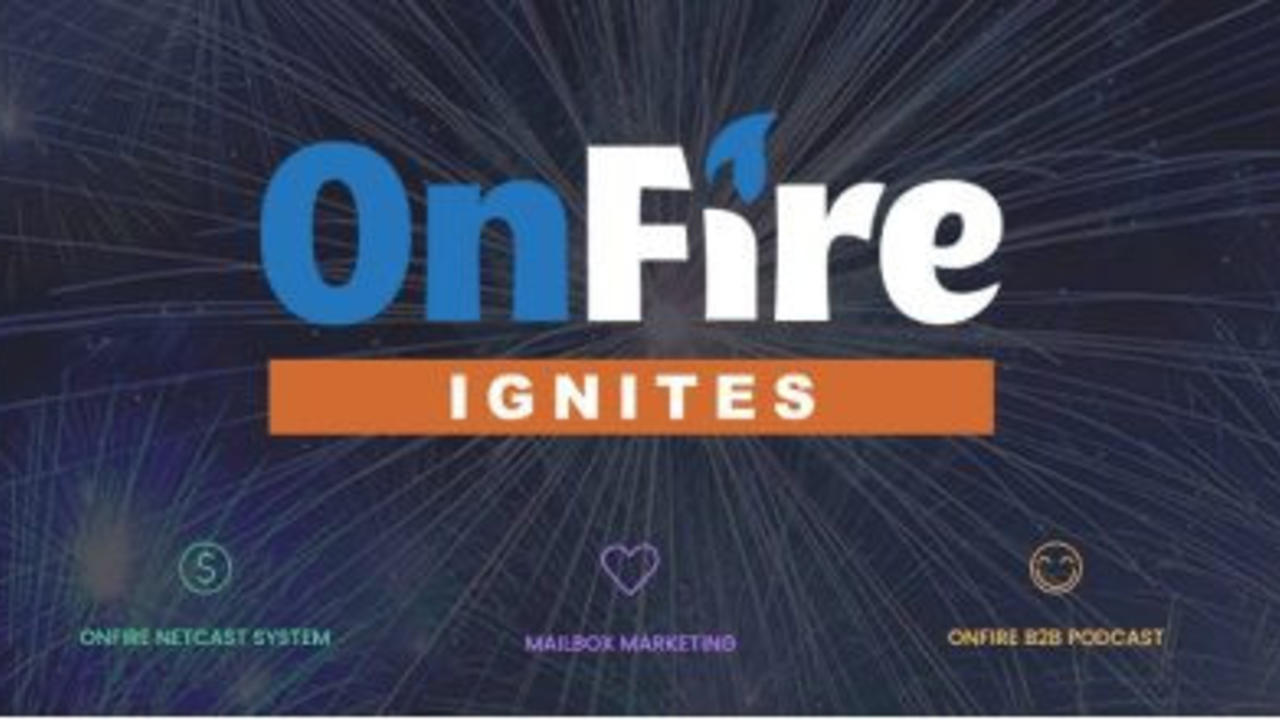On Fire Ignites B2B Podcast Logo