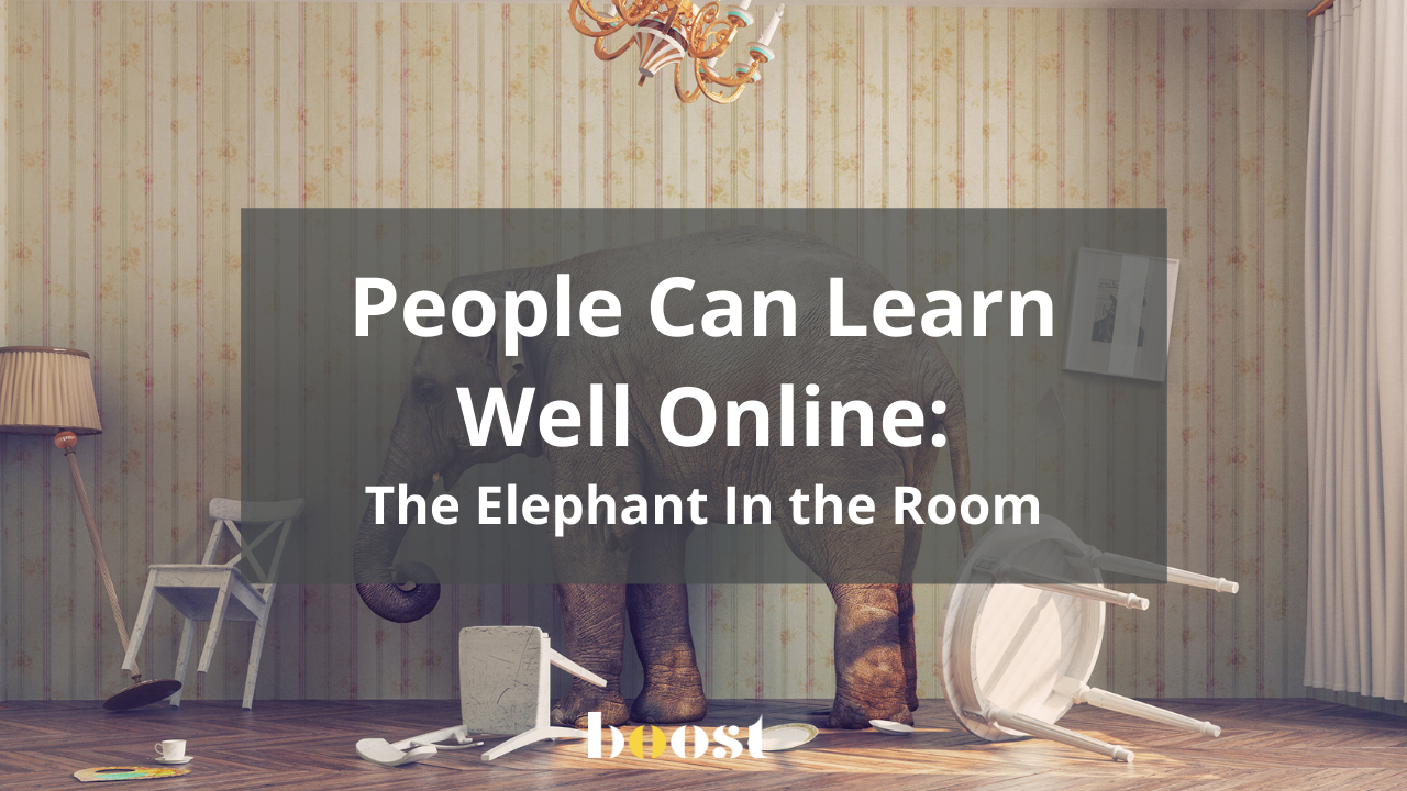 Blog title people can learn well online. Addressing the elephant in the room.