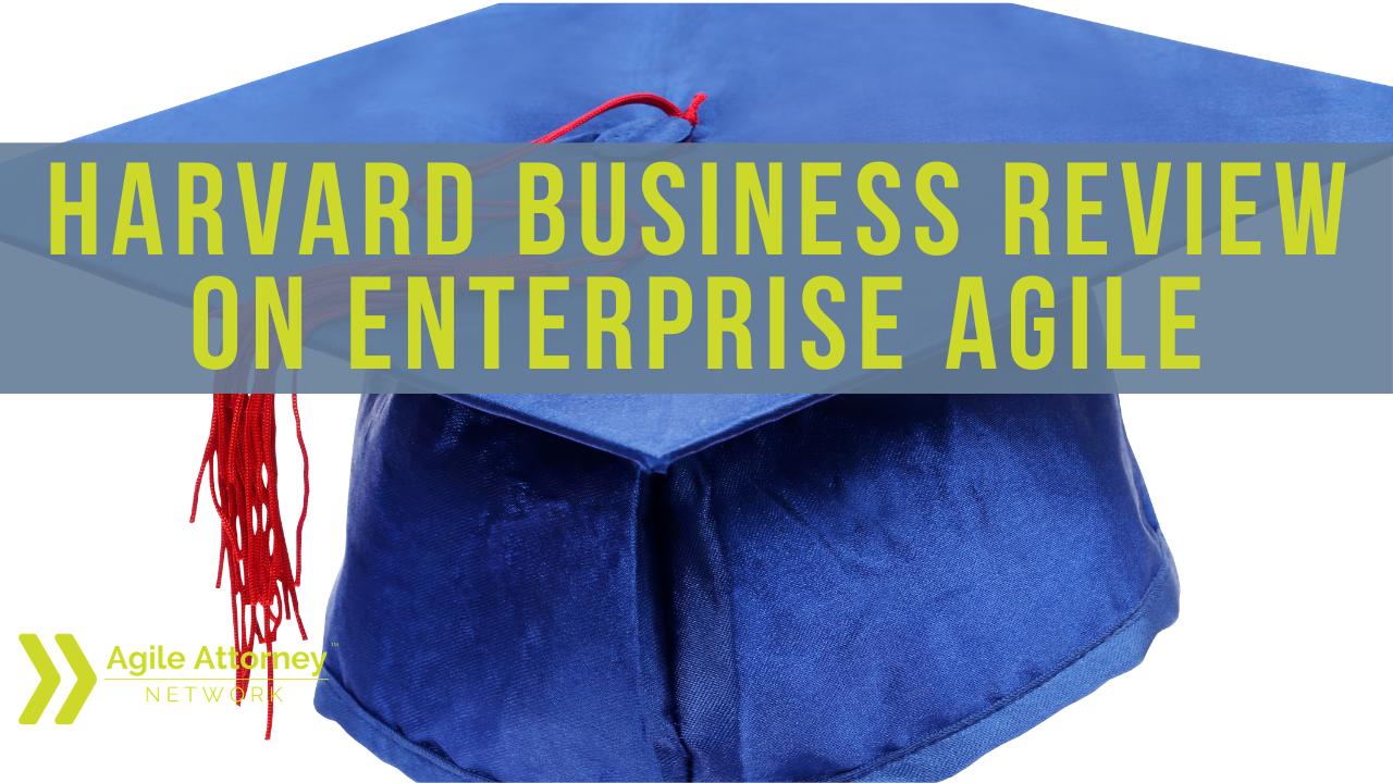 Harvard Business Review on Enterprise Agile
