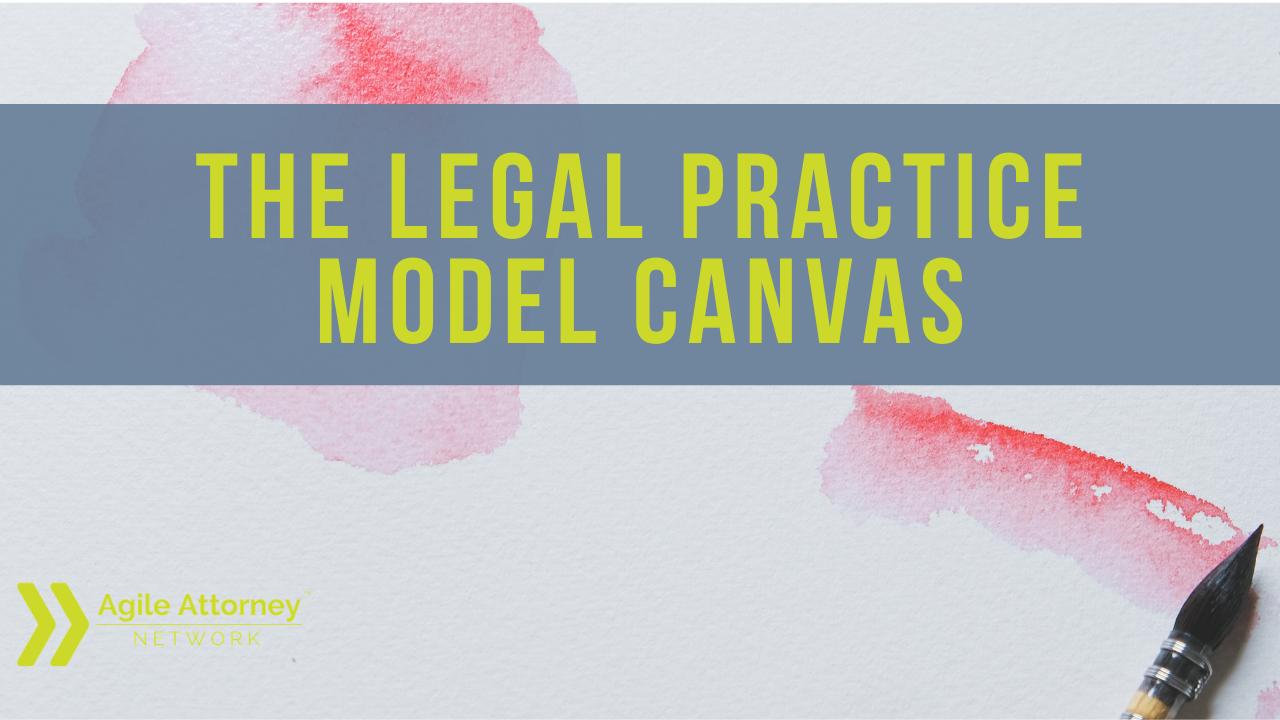 Legal Practice Model Canvas