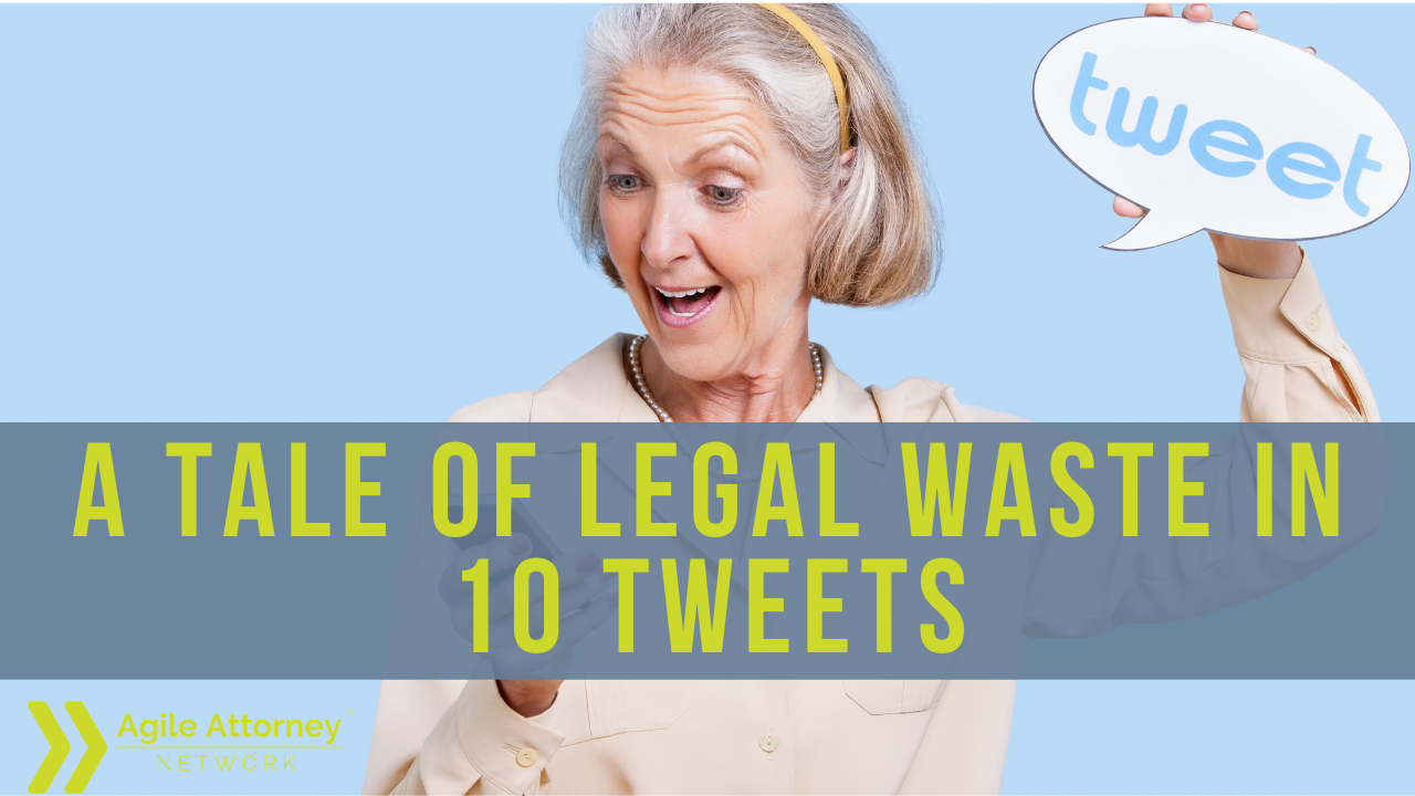 A Tale of Legal Waste in 10 Tweets