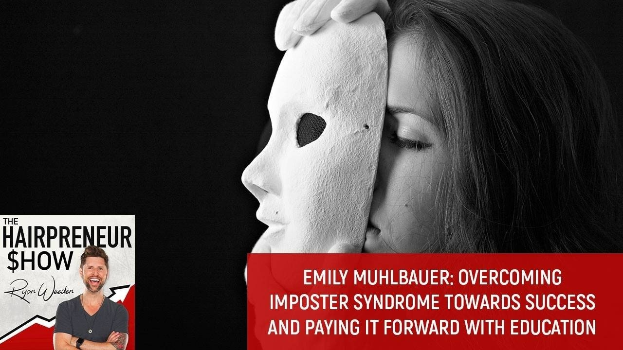 THS 35 Emily Muhlbauer | Imposter Syndrome