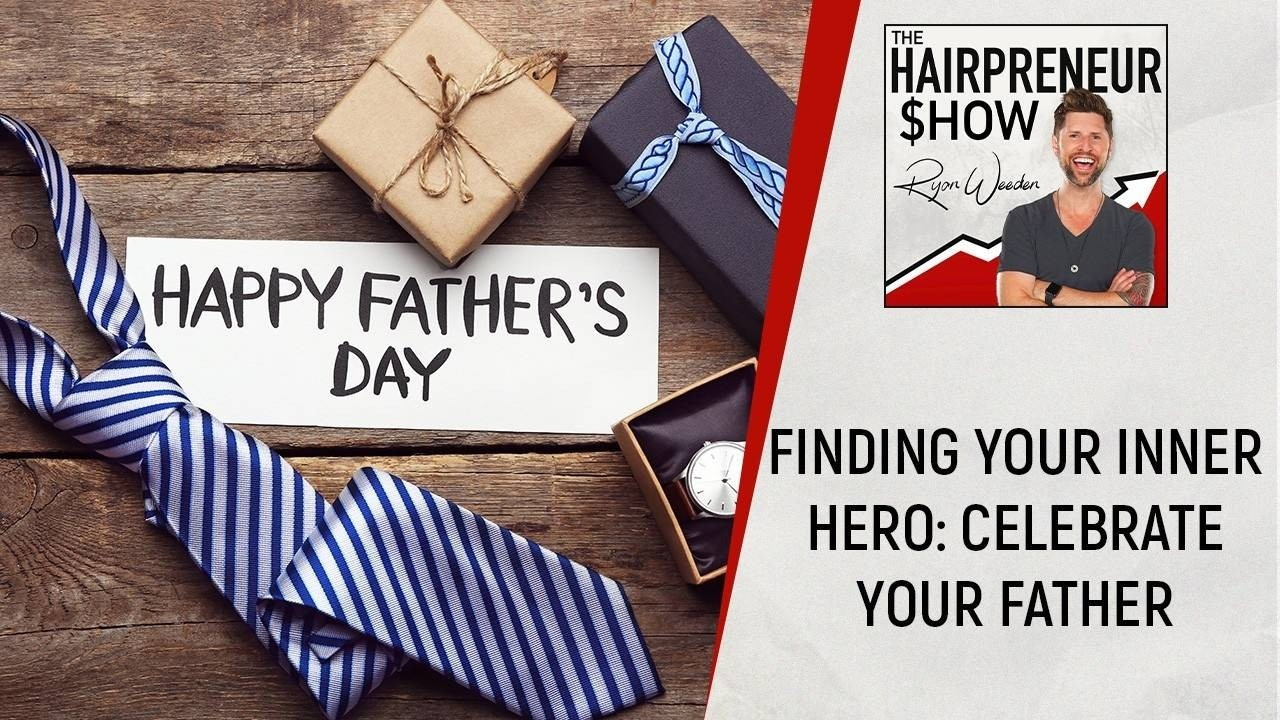THS 43 | Celebrating Your Father
