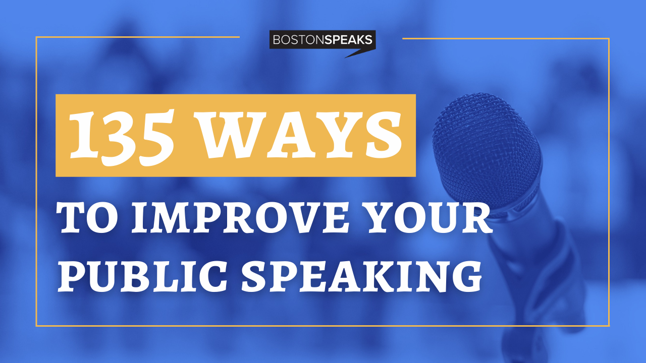 135 Ways To Improve Your Public Speaking