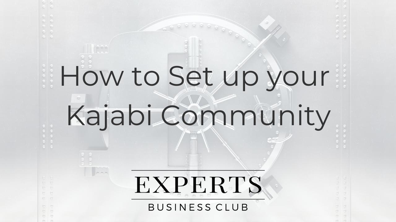 Kajabi Community Setup