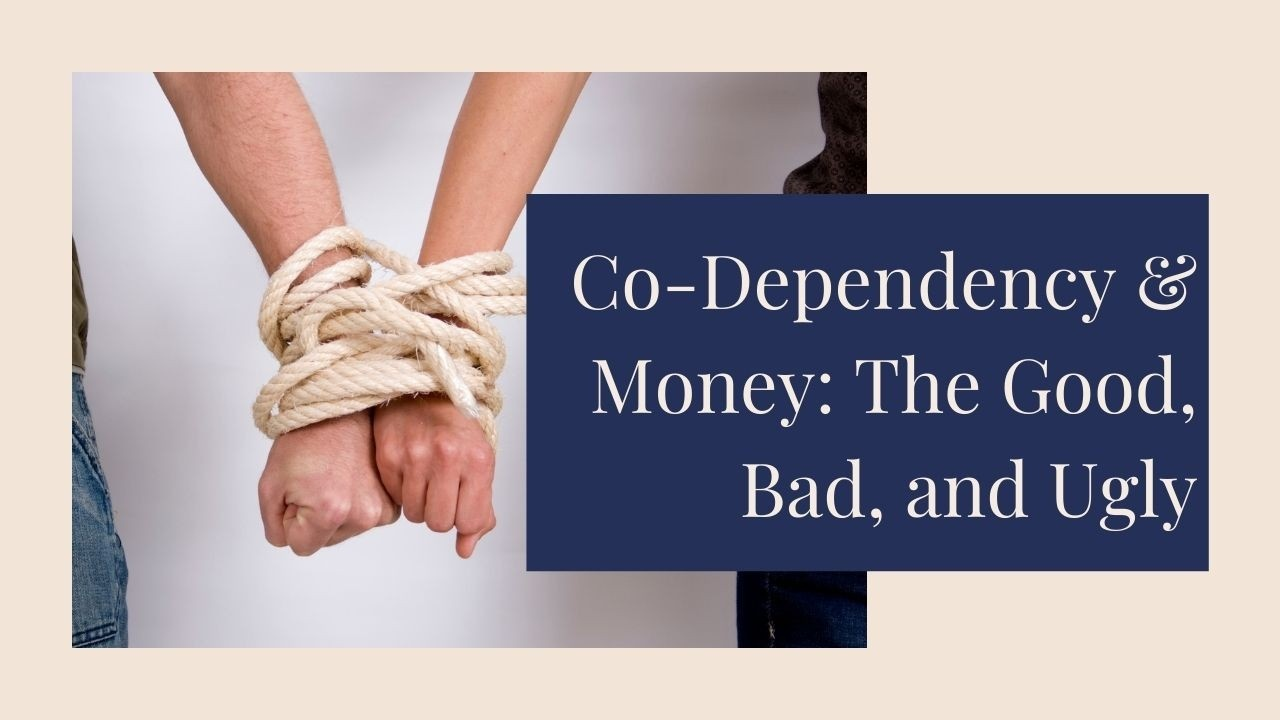 Codependency and Money